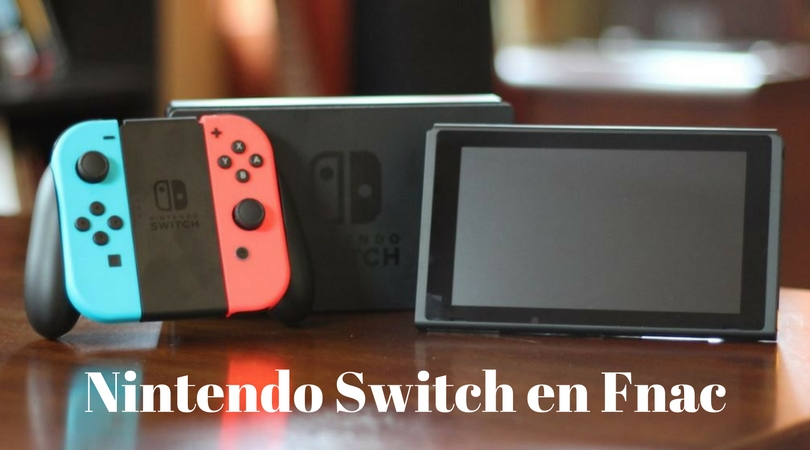 Nintendo Switch en Fnac